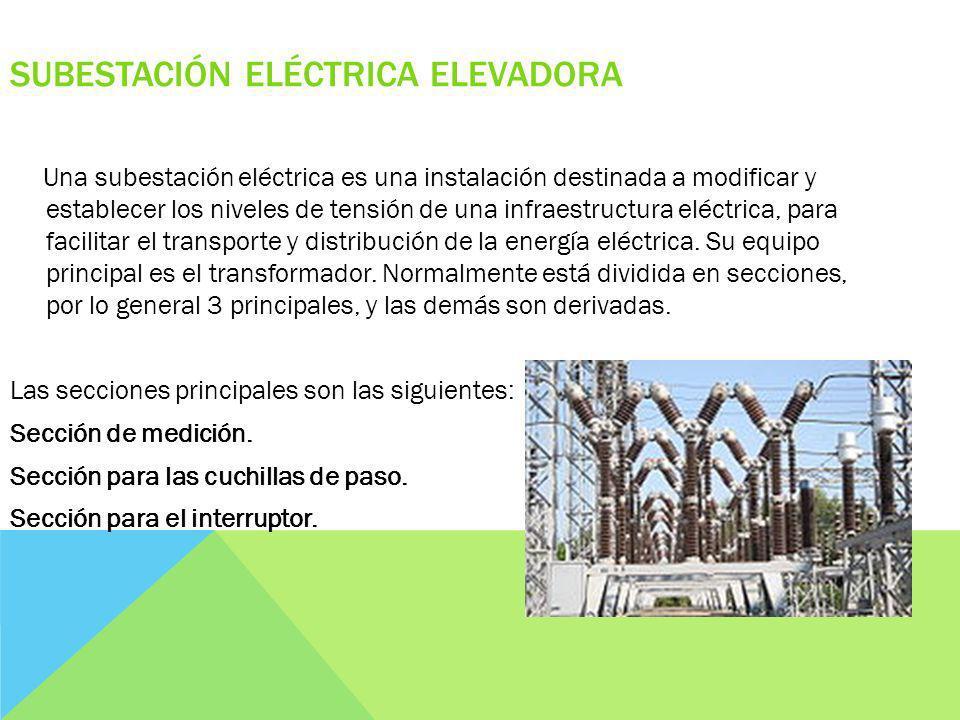 Subestación eléctrica elevadora