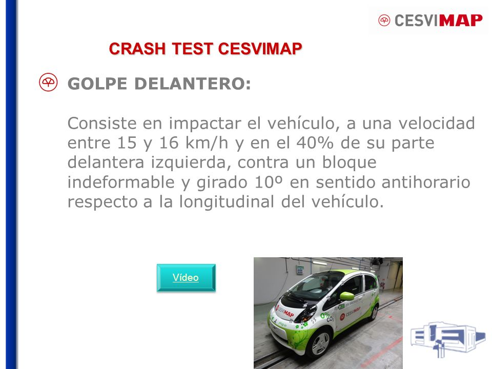 CRASH TEST CESVIMAP GOLPE DELANTERO: