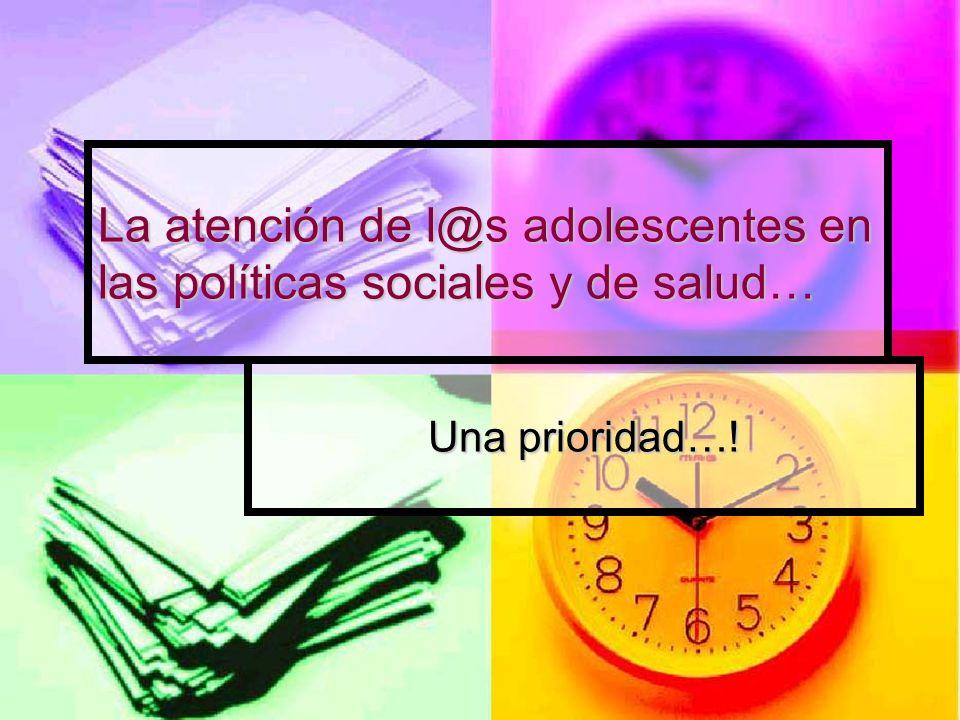 La atención de l@s adolescentes en las políticas sociales y de salud…