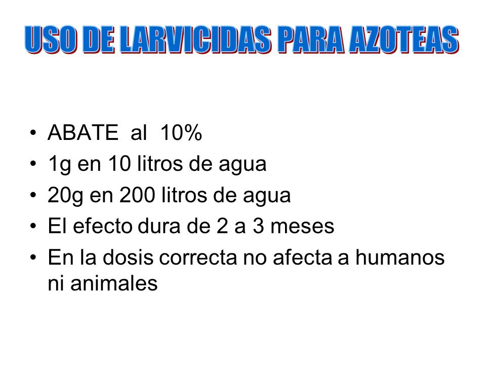 USO DE LARVICIDAS PARA AZOTEAS