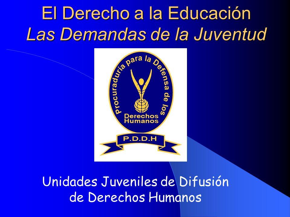 El Derecho a la Educación Las Demandas de la Juventud