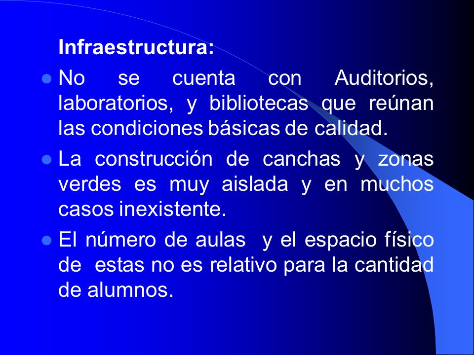 Infraestructura:No se cuenta con Auditorios, laboratorios, y bibliotecas que reúnan las condiciones básicas de calidad.
