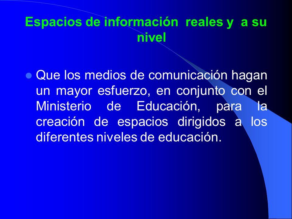 Espacios de información reales y a su nivel