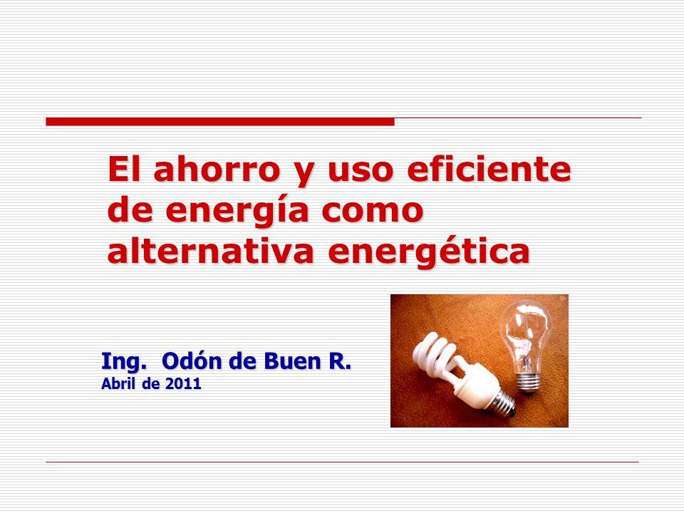 El ahorro y uso eficiente de energía como alternativa energética