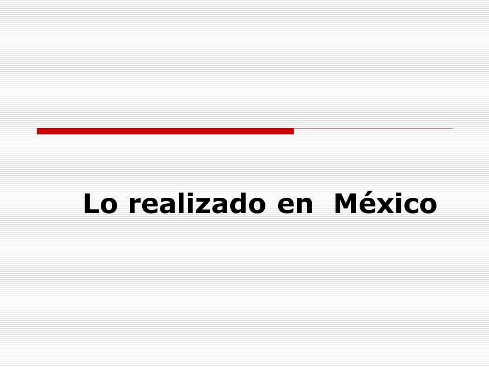 Lo realizado en México