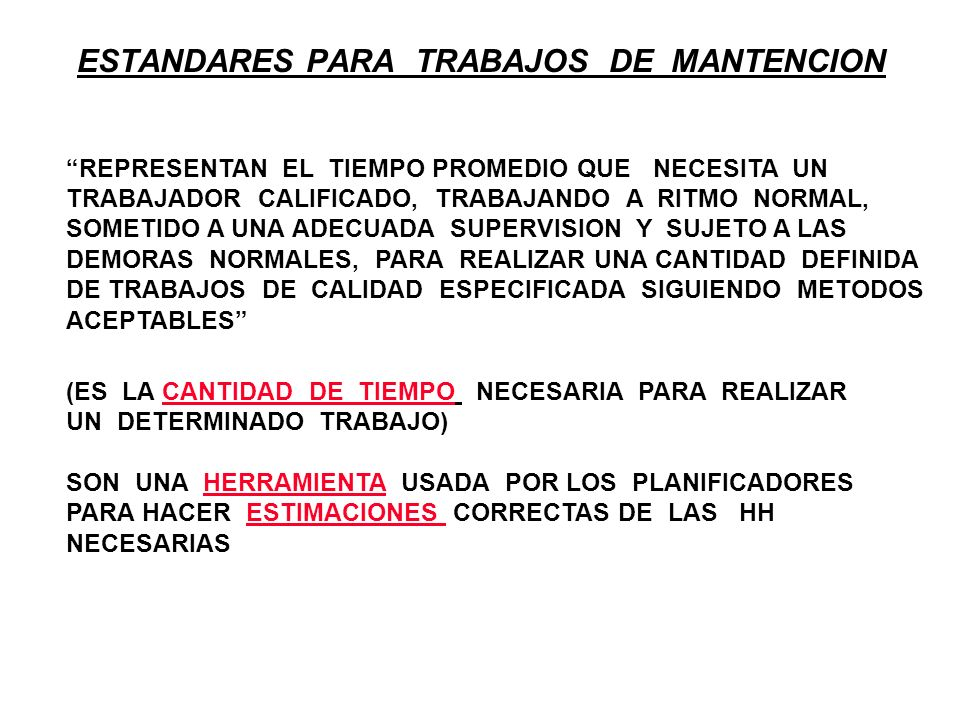 ESTANDARES PARA TRABAJOS DE MANTENCION