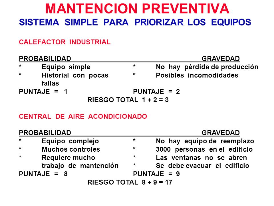 MANTENCION PREVENTIVA SISTEMA SIMPLE PARA PRIORIZAR LOS EQUIPOS