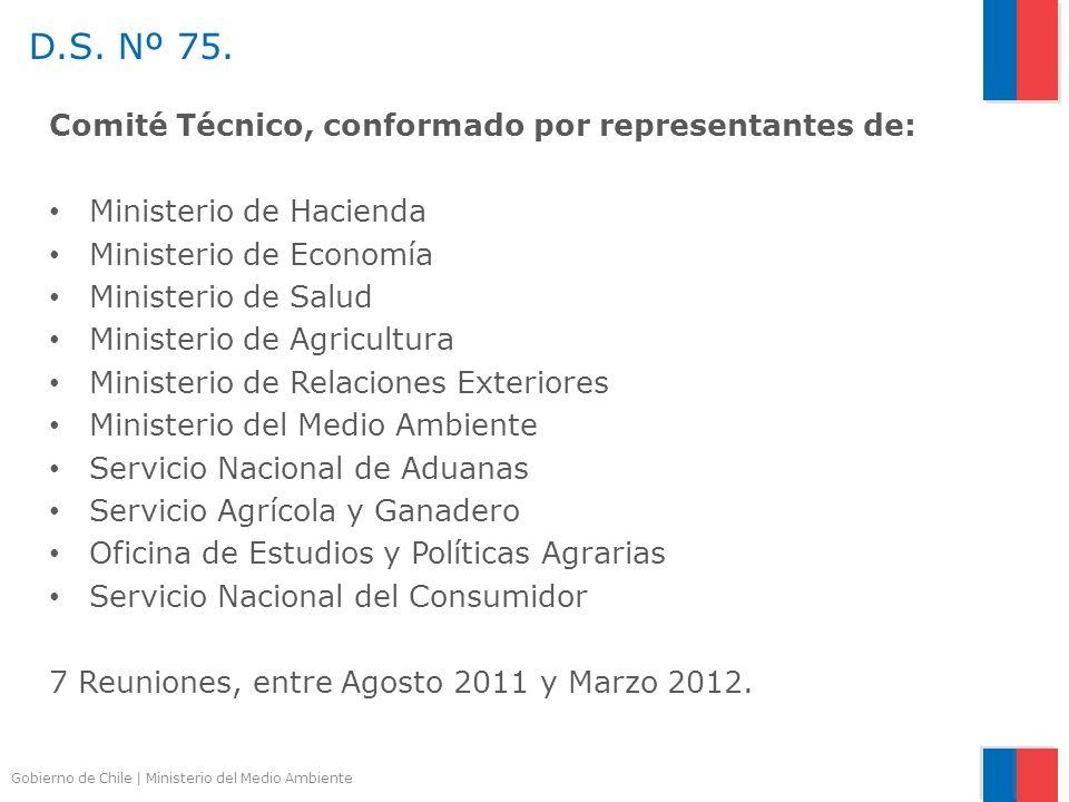 D.S. Nº 75. Comité Técnico, conformado por representantes de: