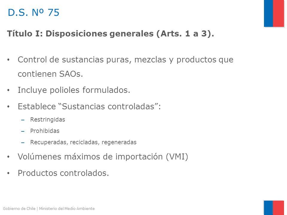 D.S. Nº 75 Título I: Disposiciones generales (Arts. 1 a 3).