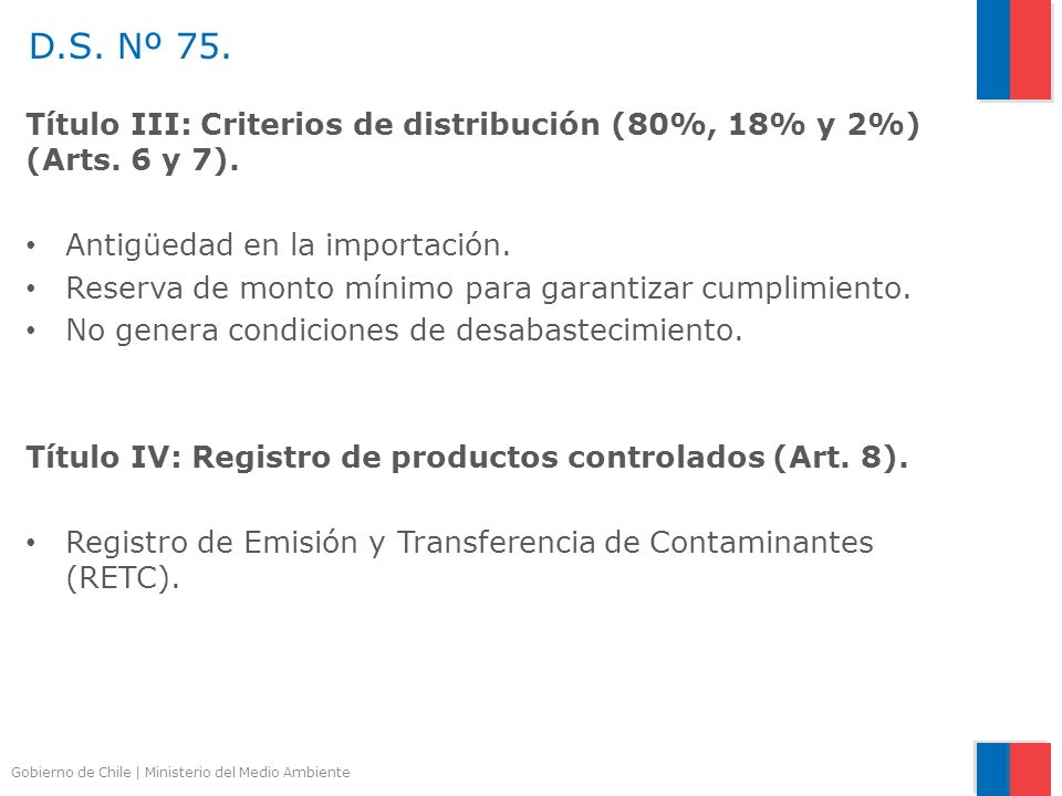 D.S. Nº 75. Título III: Criterios de distribución (80%, 18% y 2%) (Arts. 6 y 7). Antigüedad en la importación.
