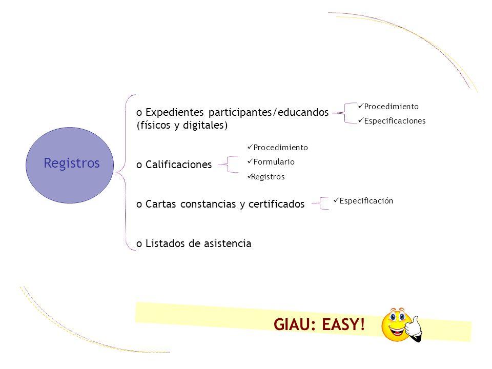 Procedimiento Especificaciones. Expedientes participantes/educandos (físicos y digitales) Calificaciones.