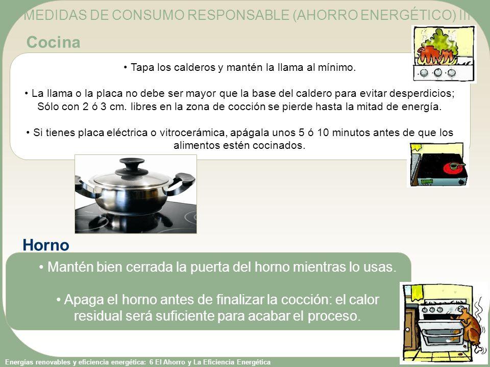 Cocina Horno MEDIDAS DE CONSUMO RESPONSABLE (AHORRO ENERGÉTICO) III