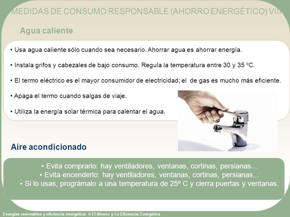 MEDIDAS DE CONSUMO RESPONSABLE (AHORRO ENERGÉTICO) VIII