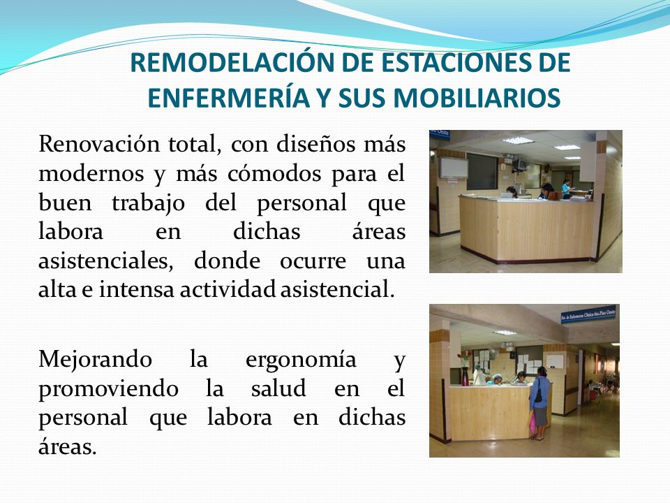 REMODELACIÓN DE ESTACIONES DE ENFERMERÍA Y SUS MOBILIARIOS