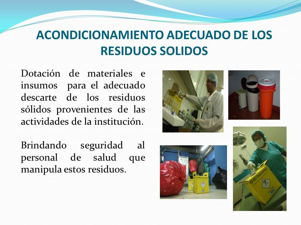 ACONDICIONAMIENTO ADECUADO DE LOS RESIDUOS SOLIDOS