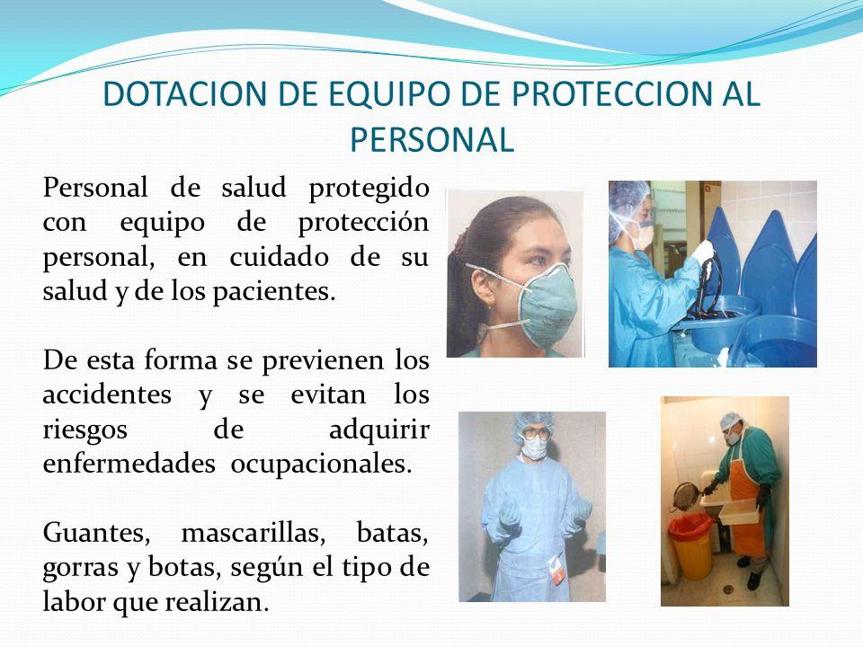 DOTACION DE EQUIPO DE PROTECCION AL PERSONAL