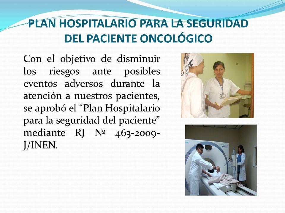 PLAN HOSPITALARIO PARA LA SEGURIDAD DEL PACIENTE ONCOLÓGICO