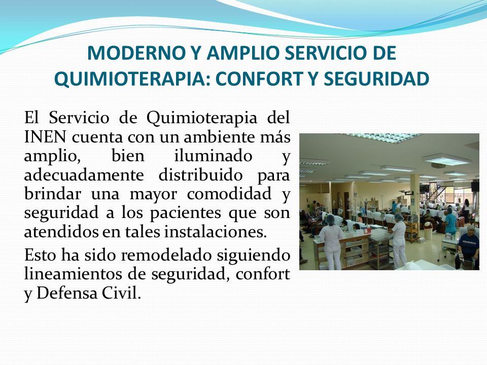 MODERNO Y AMPLIO SERVICIO DE QUIMIOTERAPIA: CONFORT Y SEGURIDAD