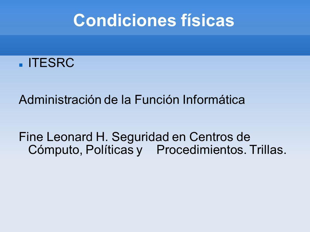 Condiciones físicas ITESRC Administración de la Función Informática