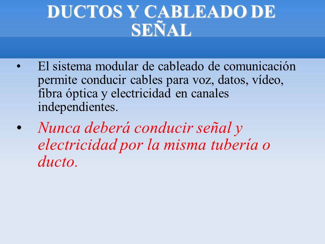 DUCTOS Y CABLEADO DE SEÑAL