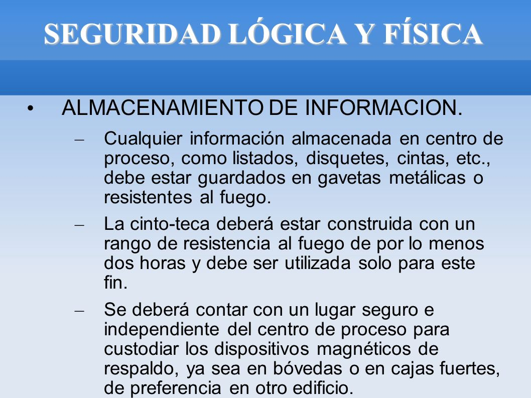 SEGURIDAD LÓGICA Y FÍSICA