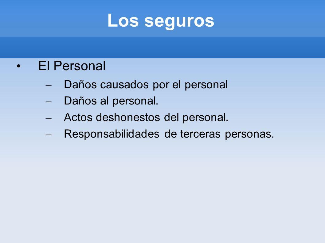 Los seguros El Personal Daños causados por el personal