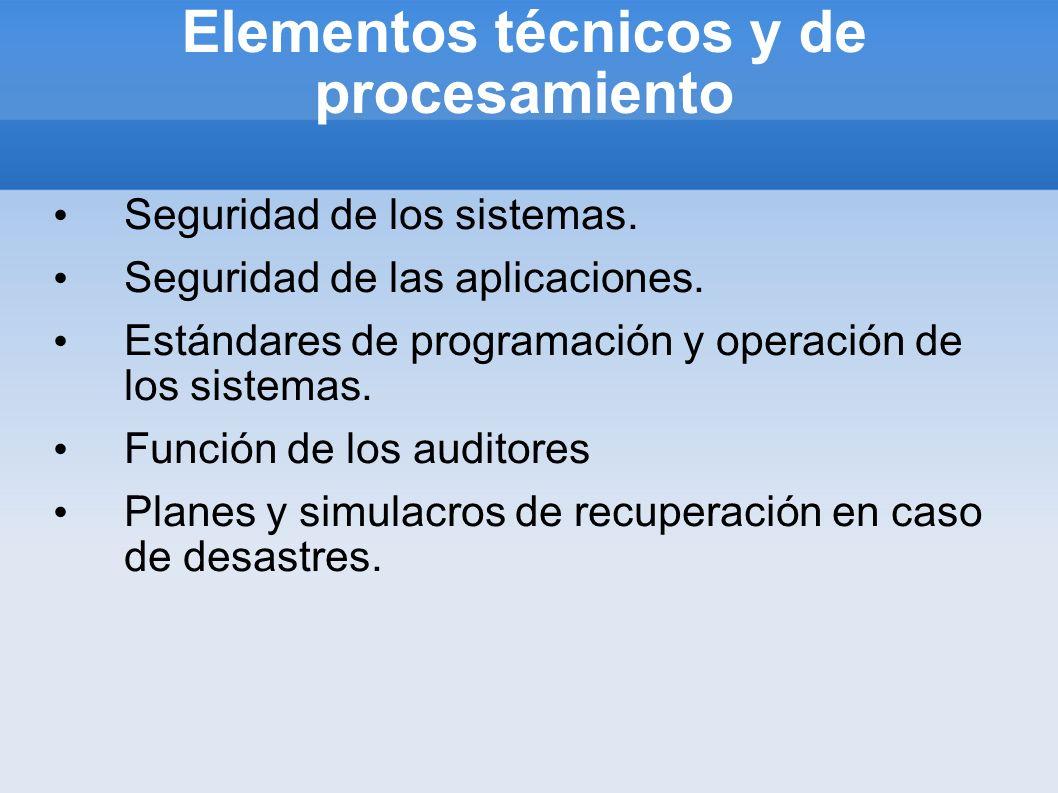 Elementos técnicos y de procesamiento