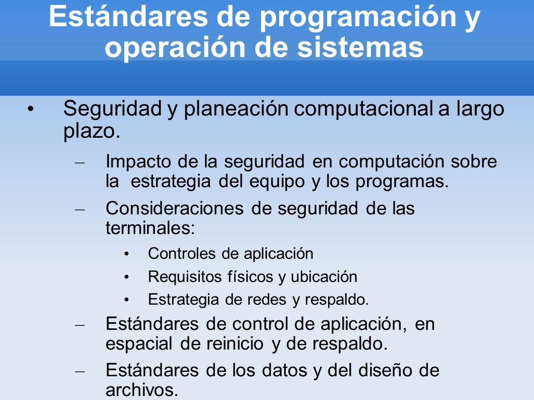 Estándares de programación y operación de sistemas