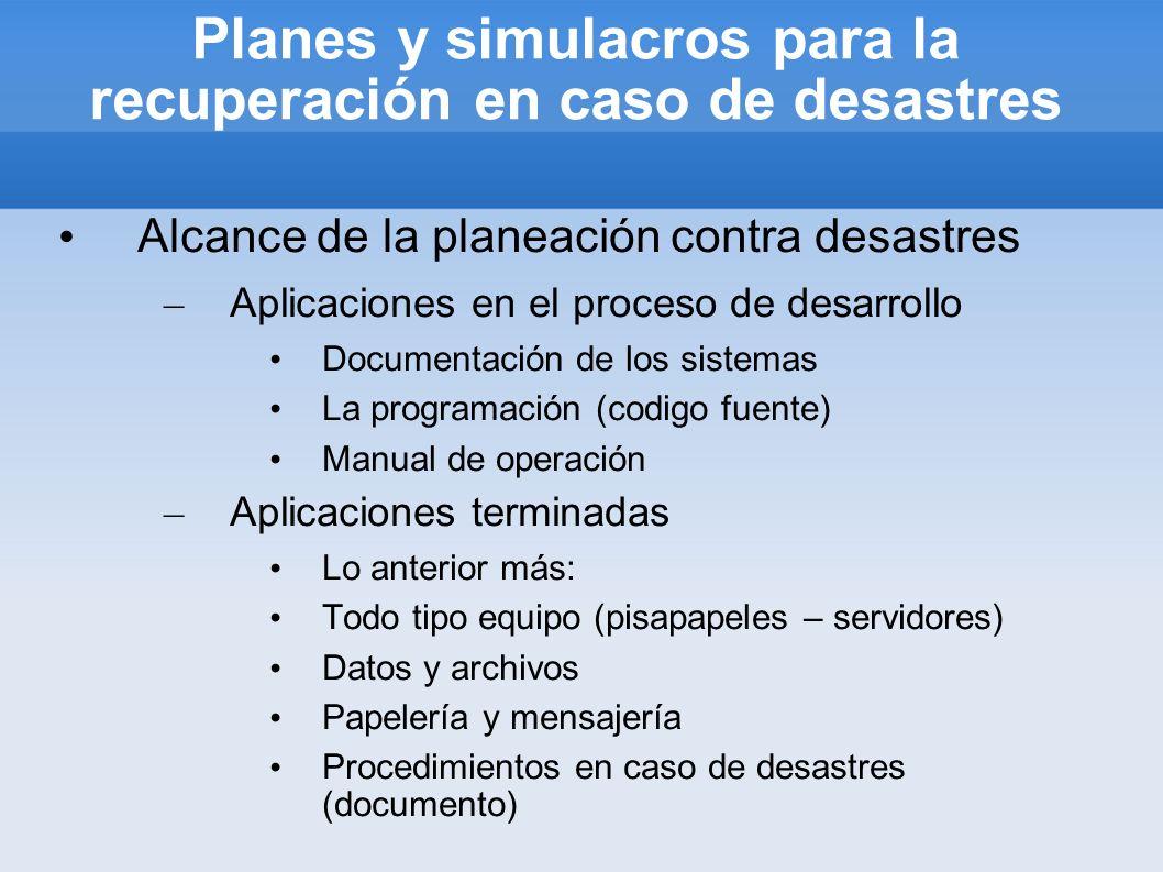 Planes y simulacros para la recuperación en caso de desastres