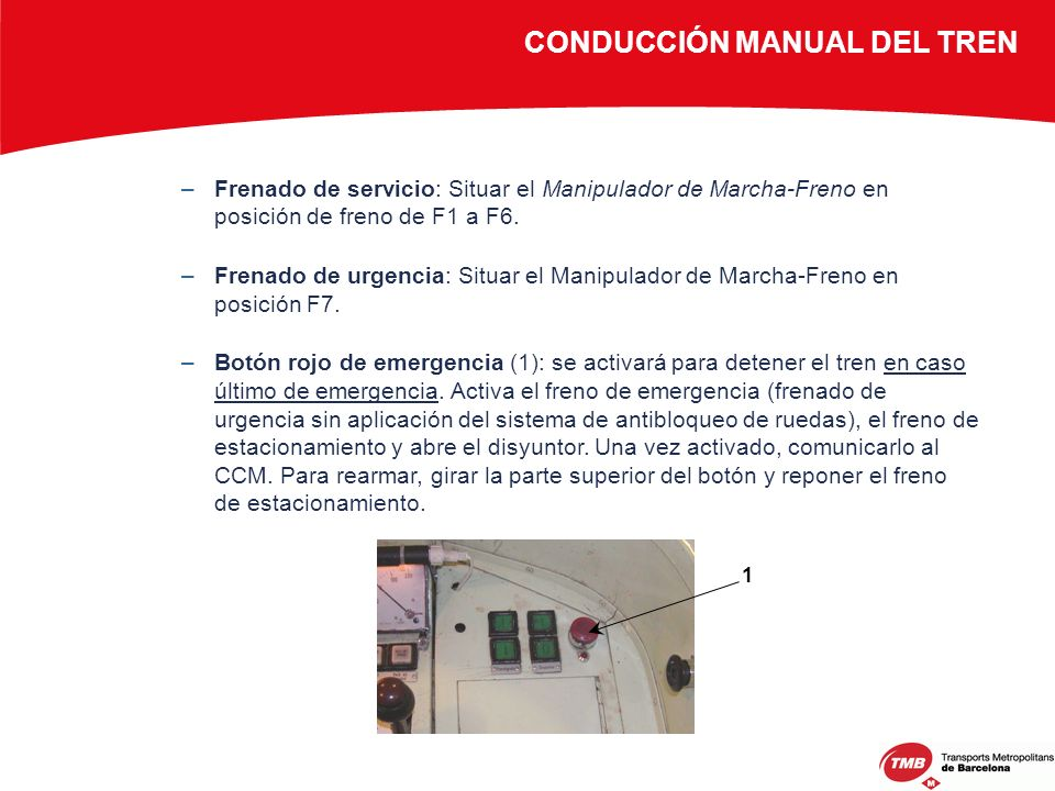 CONDUCCIÓN MANUAL DEL TREN