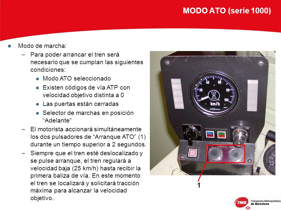 MODO ATO (serie 1000) 1 Modo de marcha: