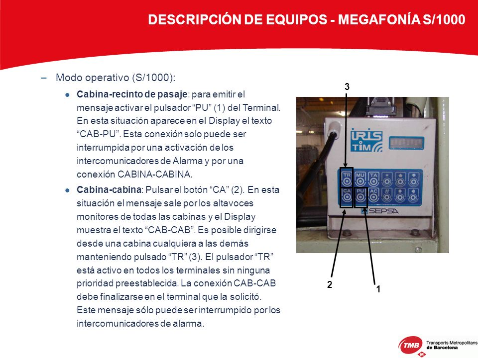 DESCRIPCIÓN DE EQUIPOS - MEGAFONÍA S/1000