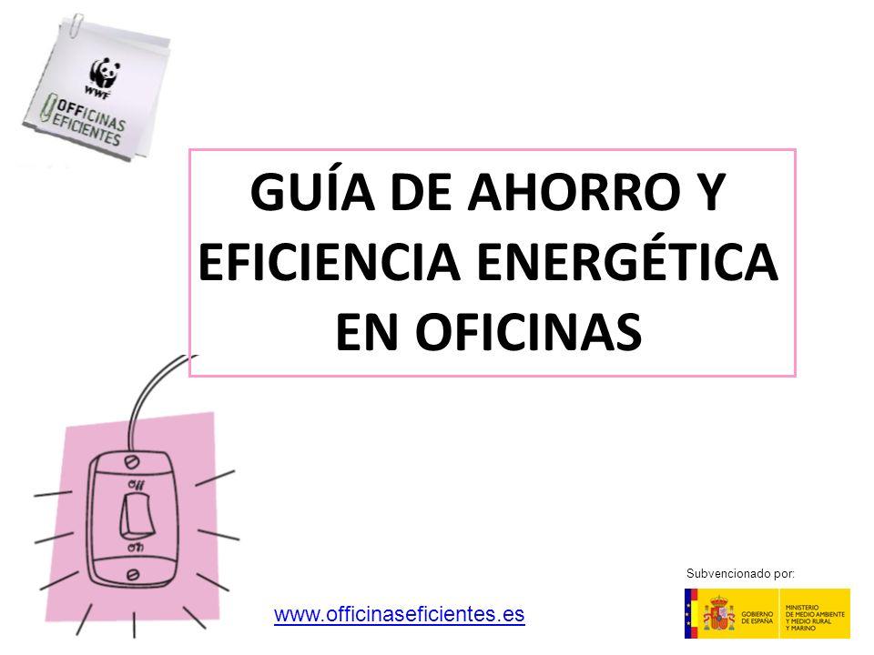 GUÍA DE AHORRO Y EFICIENCIA ENERGÉTICA EN OFICINAS