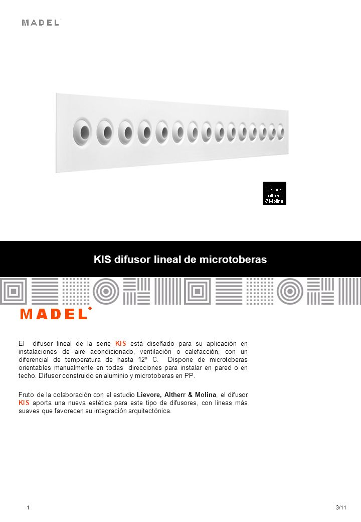 KIS difusor lineal de microtoberas