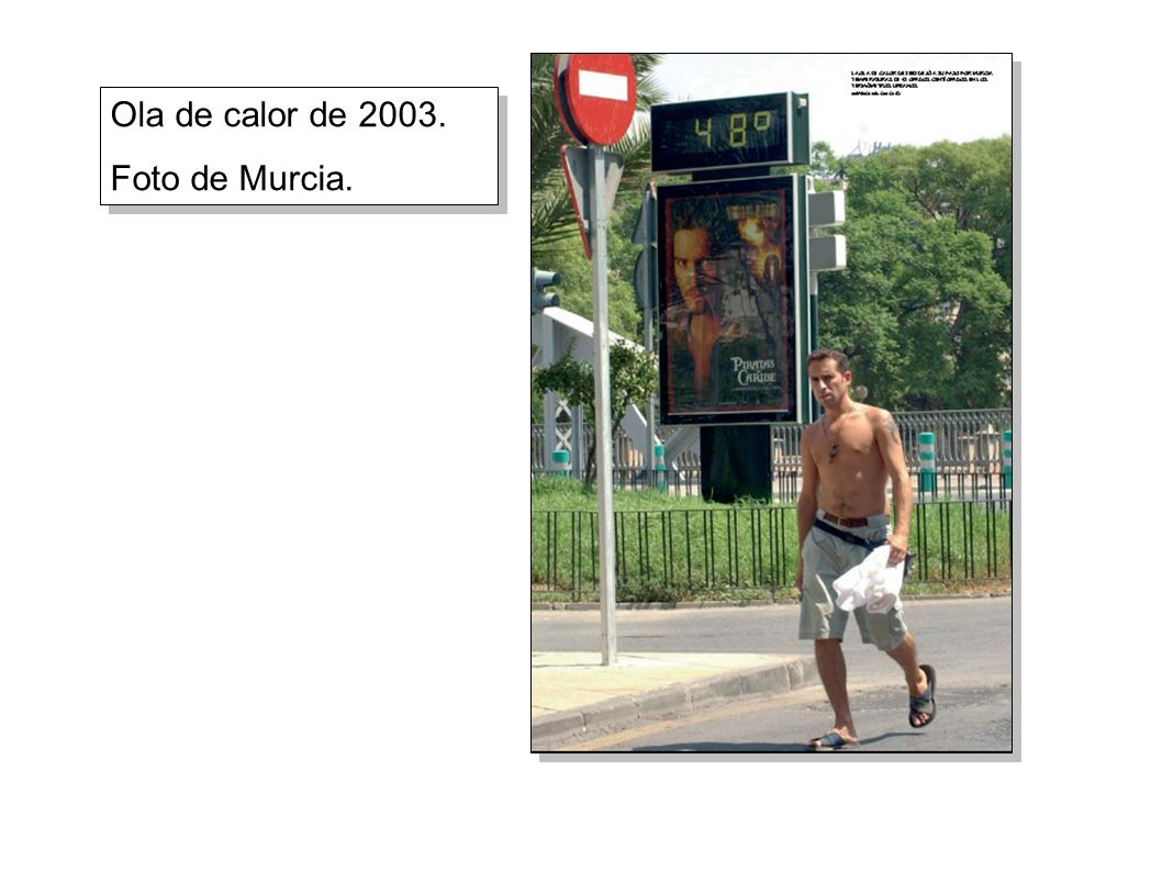 Ola de calor de 2003. Foto de Murcia.