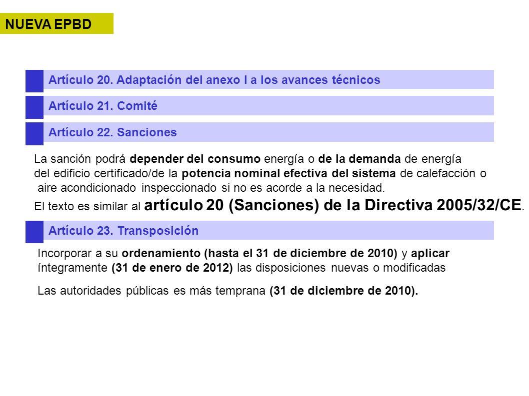 NUEVA EPBD Artículo 20. Adaptación del anexo I a los avances técnicos