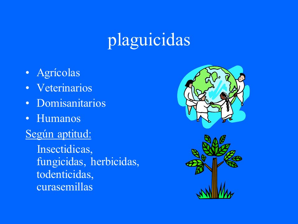 plaguicidas Agrícolas Veterinarios Domisanitarios Humanos