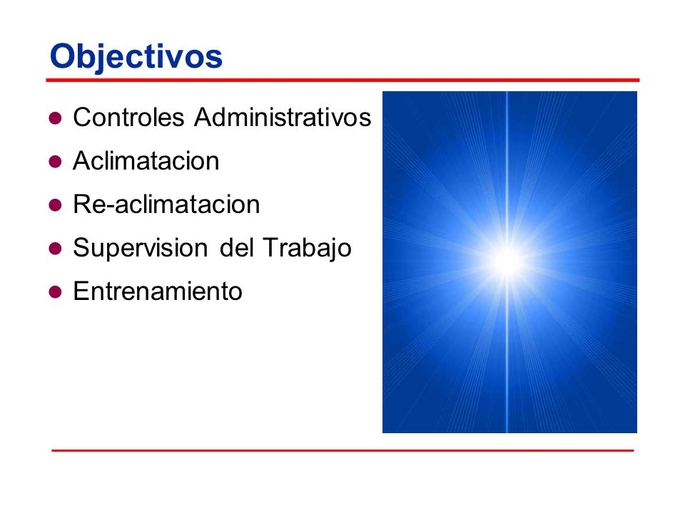 Objectivos Controles Administrativos Aclimatacion Re-aclimatacion