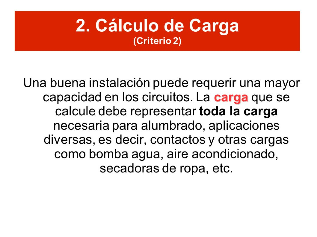 2. Cálculo de Carga (Criterio 2)