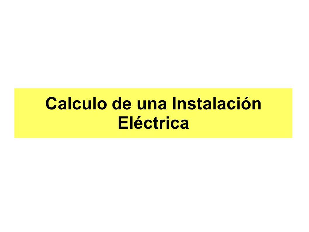 Calculo de una Instalación Eléctrica