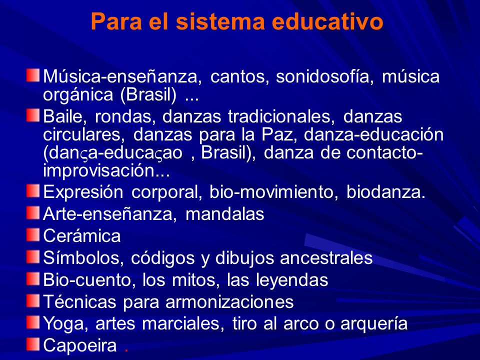 Para el sistema educativo