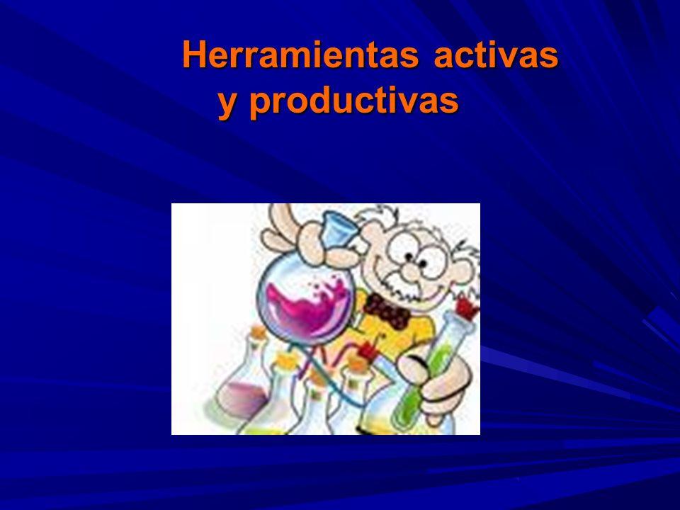 Herramientas activas y productivas