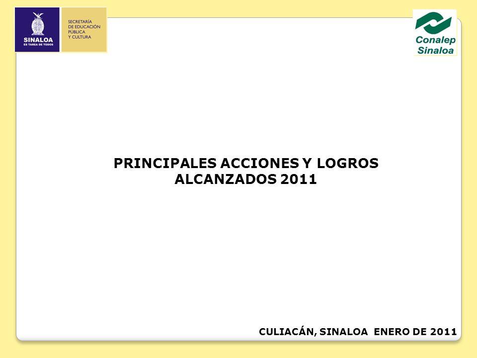 PRINCIPALES ACCIONES Y LOGROS ALCANZADOS 2011