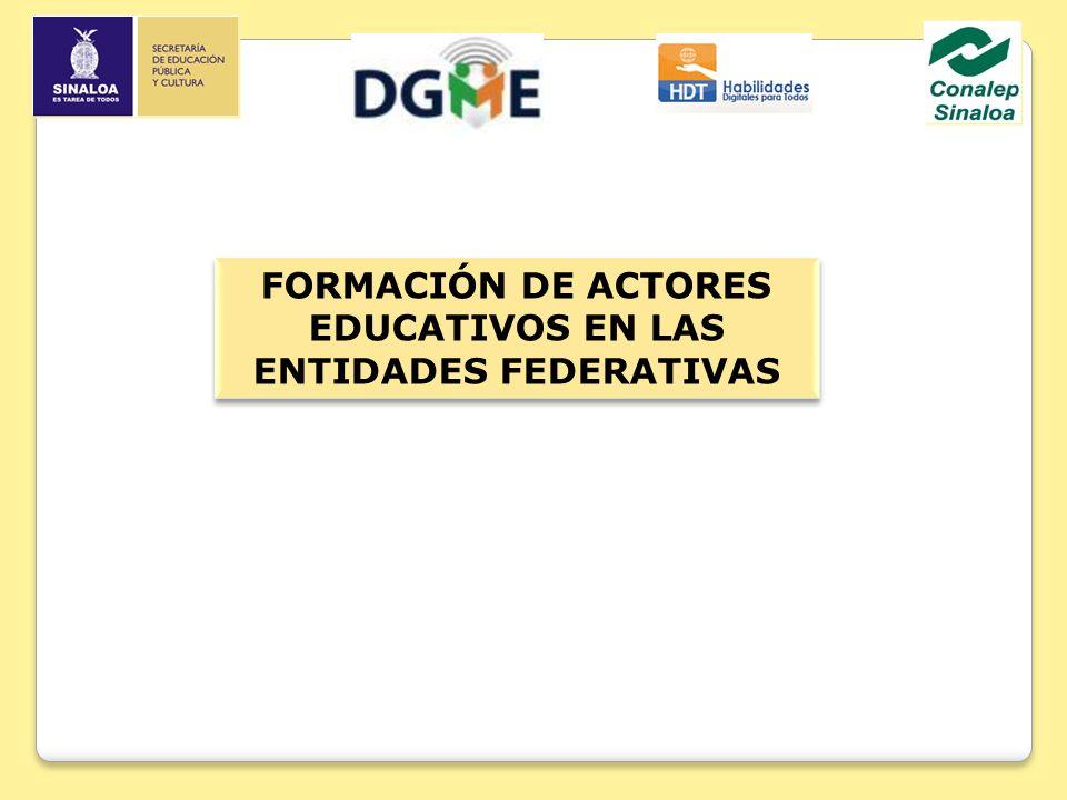 FORMACIÓN DE ACTORES EDUCATIVOS EN LAS ENTIDADES FEDERATIVAS