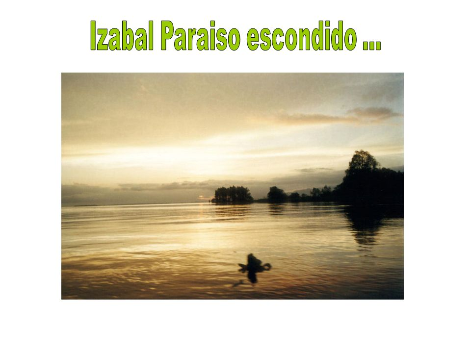 Izabal Paraiso escondido ...