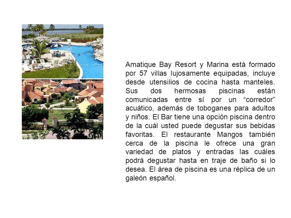 Amatique Bay Resort y Marina está formado por 57 villas lujosamente equipadas, incluye desde utensilios de cocina hasta manteles.