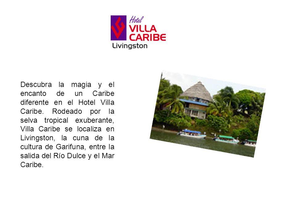 Descubra la magia y el encanto de un Caribe diferente en el Hotel Villa Caribe.