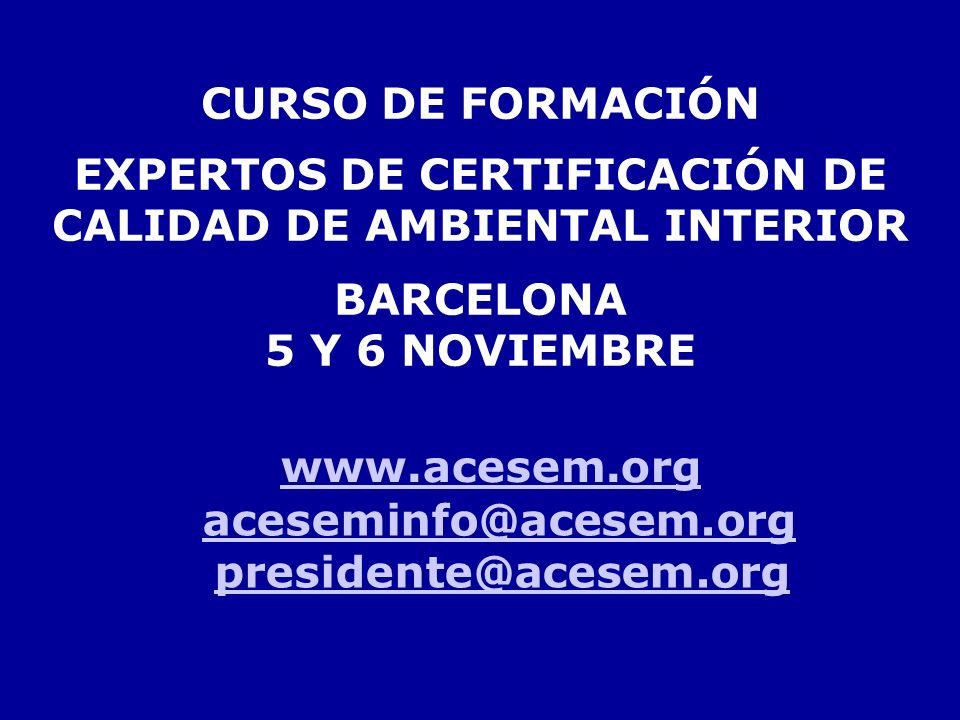 EXPERTOS DE CERTIFICACIÓN DE CALIDAD DE AMBIENTAL INTERIOR