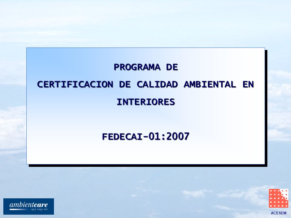 CERTIFICACION DE CALIDAD AMBIENTAL EN INTERIORES
