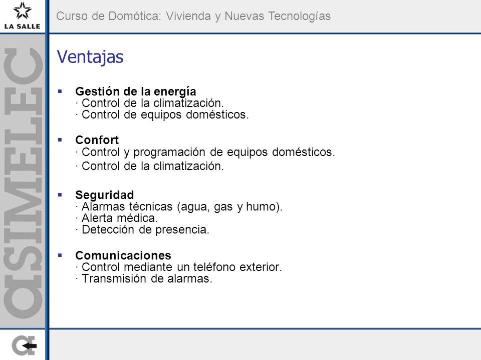 Ventajas Gestión de la energía · Control de la climatización. · Control de equipos domésticos.